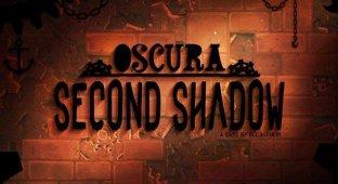 Oscura Second Shadow — дай миру свет что в твоих руках