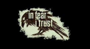 In Fear I Trust — новый отечественный хоррор-проект